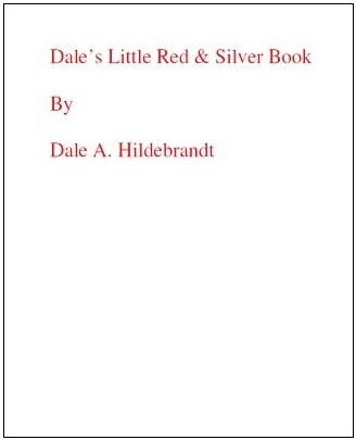 Dale's Little Red and Silver Book by Dale A. Hildebrandt