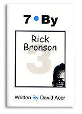 7 By Rick Bronson by David Acer