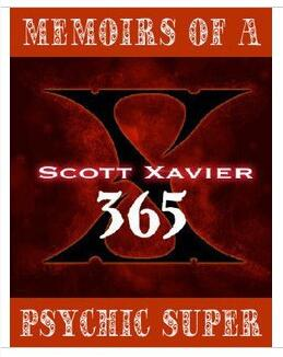 Scott Xavier - Memoirs Of A Psychic Superman