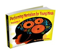 Mentalism for Young Minds Vol. 1 by Paul Romhany