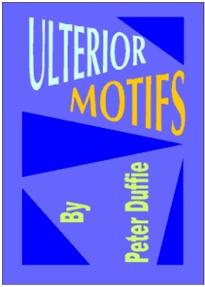 Peter Duffie - Ulterior Motifs By Peter Duffie - download