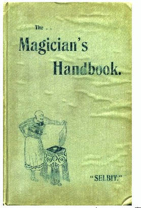 P.T. Selbit - The Magician's Handbook