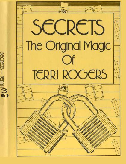 Terri Rogers - SECRETS The Original Magic Of Terri Rogers PDF