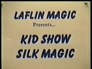 Kid Show Silk Magic by Duane Laflin
