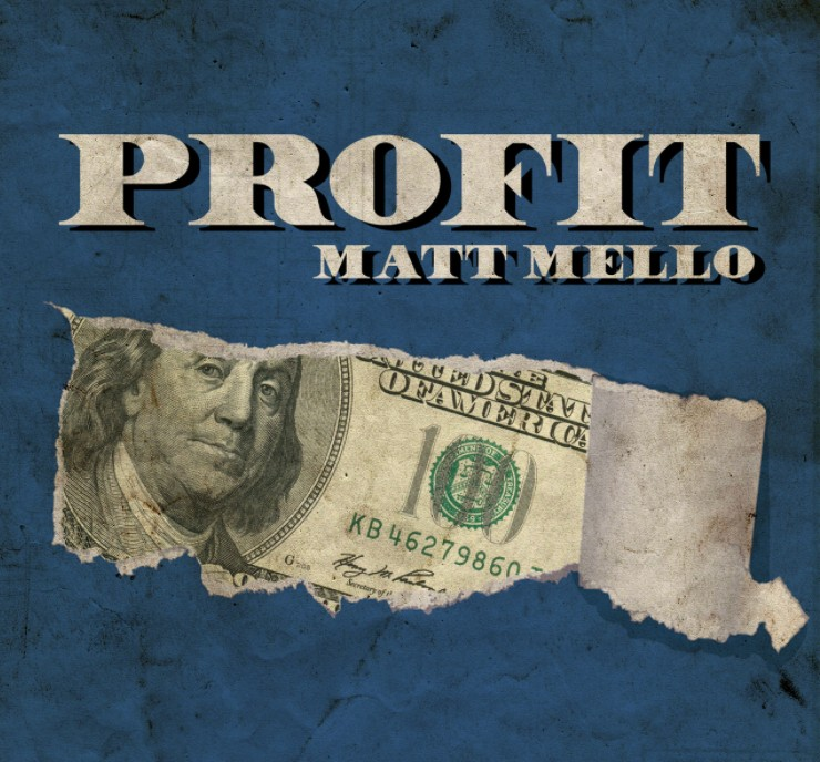 Profit by Matt Mello