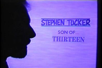 Stephen Tucker - Son of 13