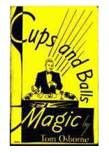Cups and Balls Magic by Tom Osborne