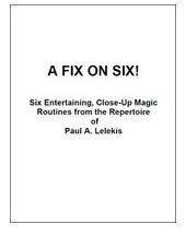 A FIX ON SIX! by Paul A. Lelekis (PDF Download)