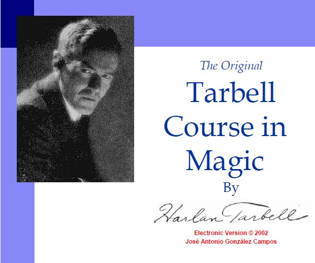 Harlan Tarbell The Original Course in Magic of Harlan Tarbell
