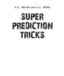 Super Prediction Tricks By Robert Nelson