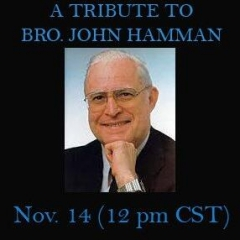 A Tribute to Brother John Hamman by Steve Reynolds