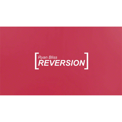 Ryan Bliss - Reversion