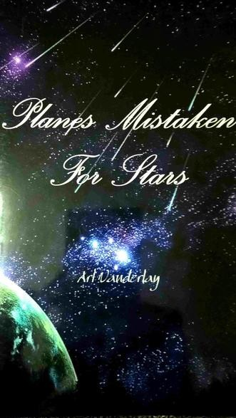 Planes Mistaken For Stars By Art Vanderlay