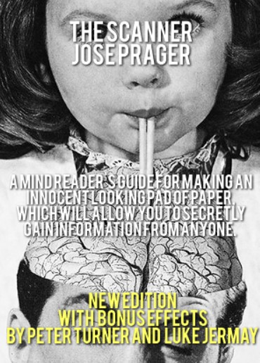 THE SCANNER NEW EDITION By JOSE PRAGER