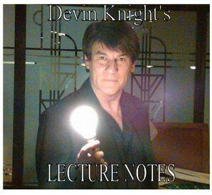 Devin Knight - Lecture Notes 2009