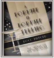 A FORTUNE IN FORTUNE TELLING BY DOCC HILFORD PDF