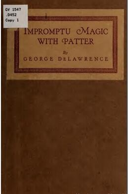 George DeLawrence - Impromptu Magic with Patter