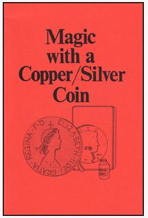 Jerry Mentzer - Magic With a Copper-Silver Coin