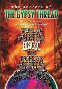 Gypsy Thread (World's Greatest Magic)