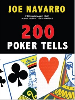 200 Poker Tells by Joe Navarro