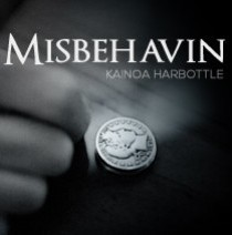 Kainoa Harbottle - Misbehavin