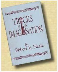 Robert E.Neale - Tricks of the Imagination