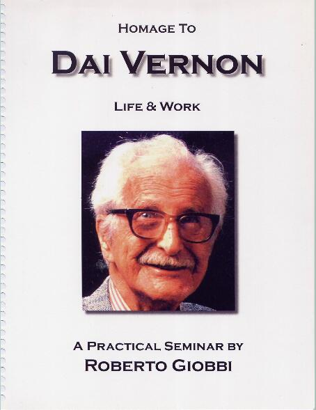 Roberto Giobbi - Homage to Dai Vernon Life and Work