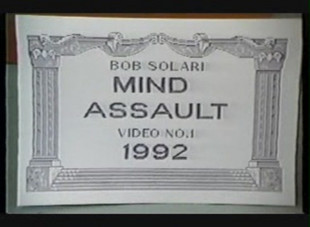 Bob Solari - Mind Assault Video 1992