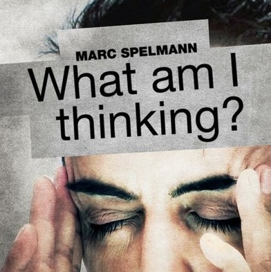 Marc Spelmann - What am I thinking