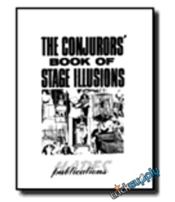The Conjurors s stage illusions by micky hades