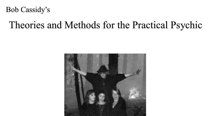 Bob Cassidy - Theories And Methods For The Practical Psychic