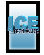 Ice From Water by Andrew Gerard PDF