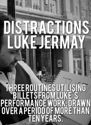 DISTRACTIONS by Luke Jermay