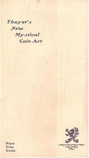 F. G. Thayer - Thayer's New Mystical Coin Act