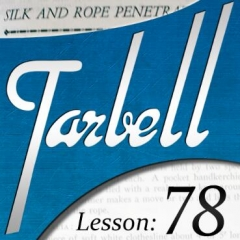 Tarbell 78: Silk & Rope Penetrations (Instant Download)