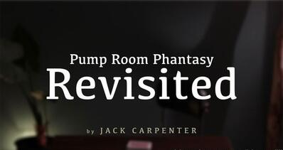 Jack Carpenter - Pump Room Phantasy Revisited