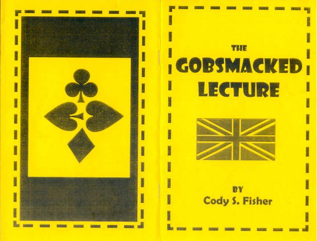 Cody Fisher - The Gobsmacked Lecture