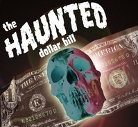 The Haunted Dollar Bill (Instant Download)