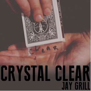 Crystal Clear by Jay Grill