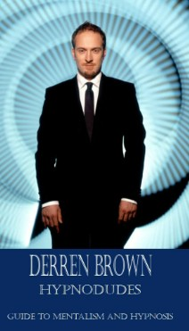 Derren Brown - Guide to mentalism and hypnosis