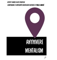 Anywhere Mentalism by Pablo Amira (Instant Download)