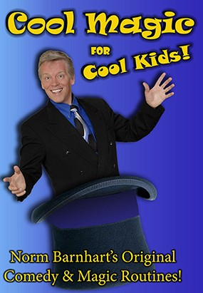 Cool, Kid Show Magic by Norm Barnhart