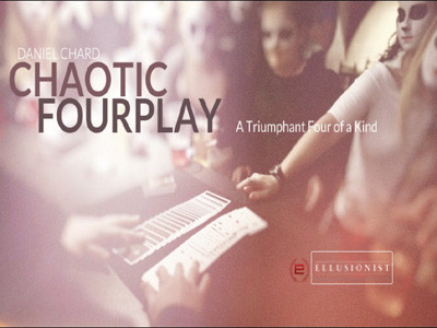 Chaotic Fourplay by Daniel Chard