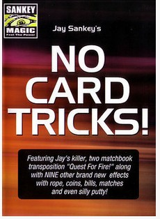 Jay Sankey - No Card Tricks