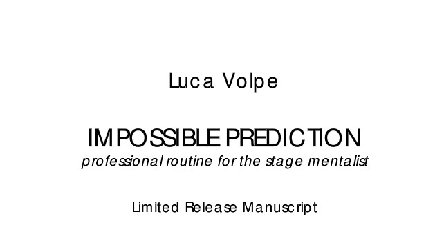 Impossible Prediction by Luca Volpe