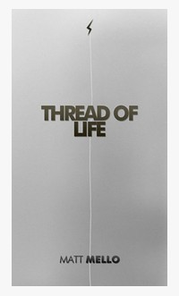 Thread of Life by Matt Mello (Instant Download)