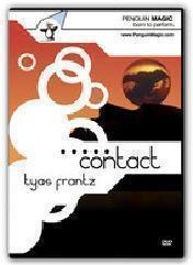Tyas Frantz - CONTACT Starring