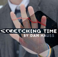 Stretching Time by Dan Hauss (Instant Download)
