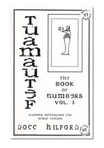 Book Of Numbers Volume Three (Tuamautef) by Docc Hilford