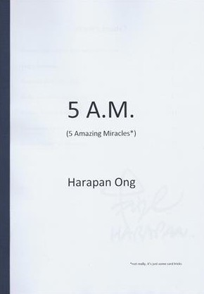5 A.M. (5 Amazing Miracles*) by Harapan Ong